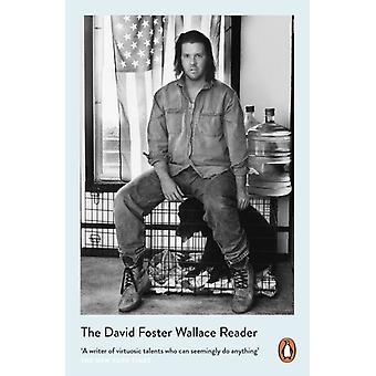 David Foster Wallace Reader by David Foster Wallace