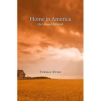 Home in America by Thomas Dumm