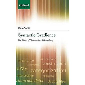SYNTACTIC GRADIENCE C by Aarts & Bas