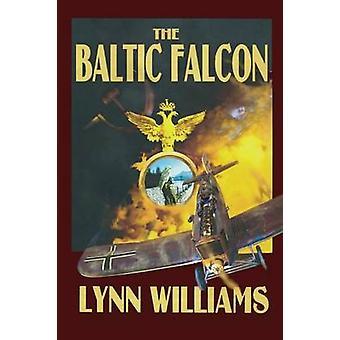 The Baltic Falcon by Williams & Lynn