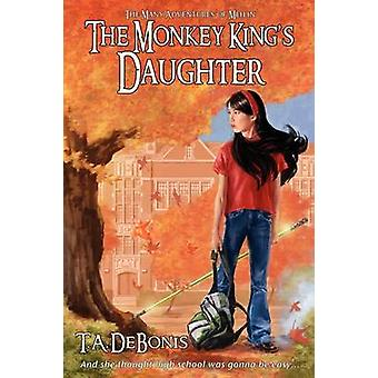 The Monkey Kings Daughter Book 1 by Debonis & Todd A.
