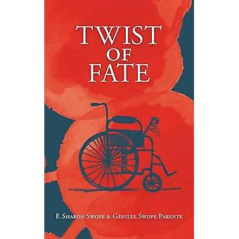 Twist of Fate by Swope & F. Sharon