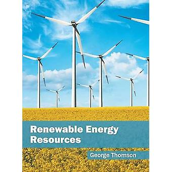 Renewable Energy Resources by Thomson & George