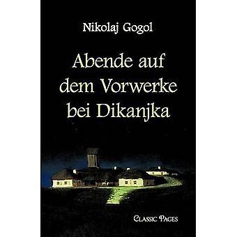 Abende Auf Dem Vorwerke Bei Dikanjka by Gogol & N. W.