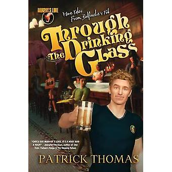 MURPHYS LORE THROUGH THE DRINKING GLASS by Thomas & Patrick