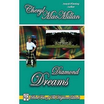 Diamond Dreams by MacMillan & Cheryl
