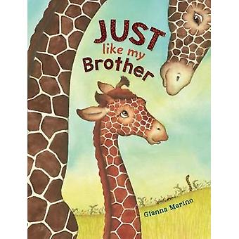 Just Like My Brother by Gianna Marino - 9780425290606 Book