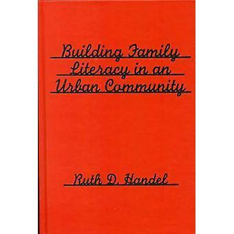 Building Family Literacy in an Urban Community von Ruth D. Händel - 97