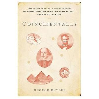 Coincidentally by George William Rutler - 9780824501419 Book