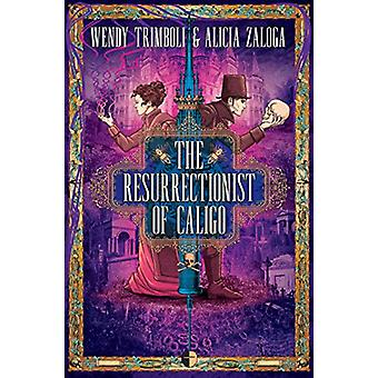 The Resurrectionist of Caligo door Alicia Zaloga - 9780857668264 Boek