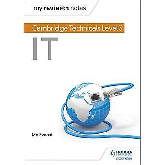 Le mie note di revisione - Cambridge Technicals Level 3 IT di Maureen Everett
