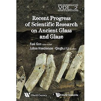 Recent Progress of Scientific Research on Ancient Glass and Glaze - 2 -