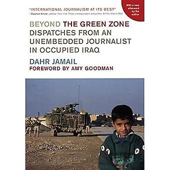 Außerhalb der Umweltzone: Abfertigungen von einem Unembedded Journalisten im besetzten Irak