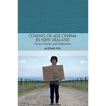 Coming-Of-Age Cinema in New Zealand - Genre - Gender and Adaptation by