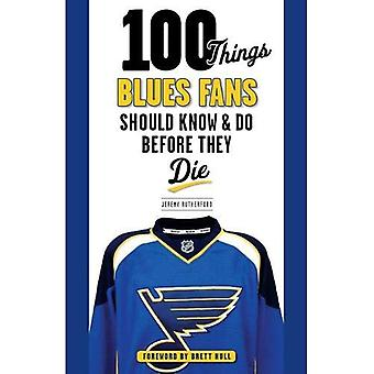 100 THINGS BLUES FANS SHOULD K (100 Things...Fans Should Know)