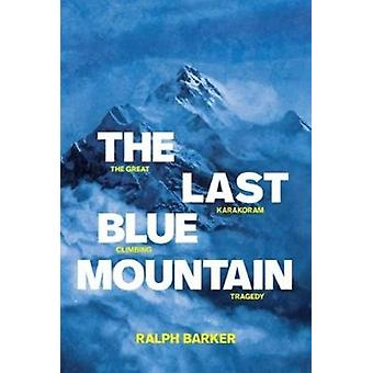 The Last Blue Mountain by Barker & Ralph