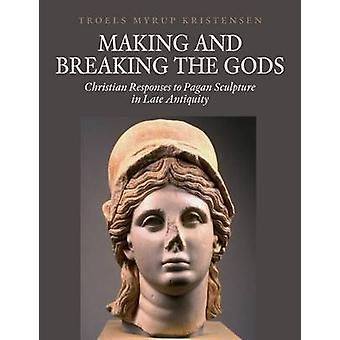 Making & Breaking the Gods - Christian Responses to Pagan Sculpture in