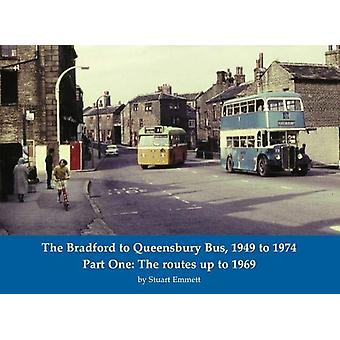 The Bradford to Queensbury Bus - 1949 to 1974 - Part One - The routes u
