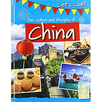 The Culture and Recipes of China by Tracey Kelly - 9781474778435 Book