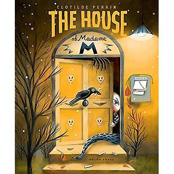 The House of Madame M by Clotilde Perrin - 9781776572748 Book