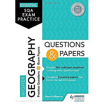 Essential SQA Exam Practice - Higher Geography Questions and Papers by