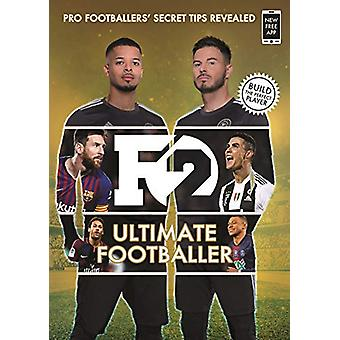 F2 - Ultimate Footballer - BECOME THE PERFECT FOOTBALLER WITH THE F2'S