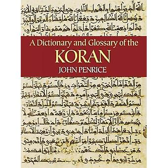 Dictionary and Glossary of the Koran by John Penrice