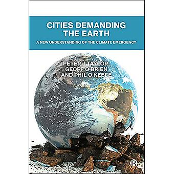 Cities Demanding the Earth - A New Understanding of the Climate Emerge