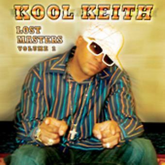 Kool Keith - Kool Keith: Vol. 2-Lost Masters [CD] USA import