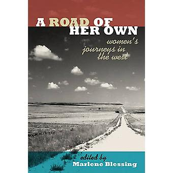 A Road of Her Own by Blessing & Marlene