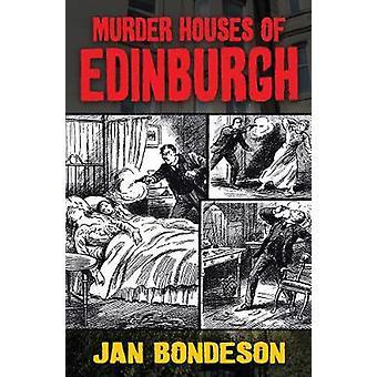 Murder Houses of Edinburgh