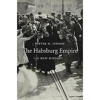The Habsburg Empire - A New History