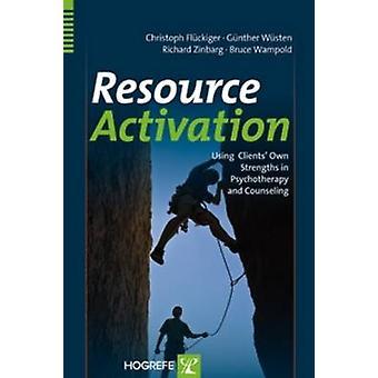 Resource Activation by Flueckiger & ChristophWueste & GuentherZinbarg & Richard E.Wampold & Bruce