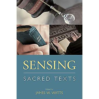 Sensing Sacred Texts by James Watts - 9781781795767 Book