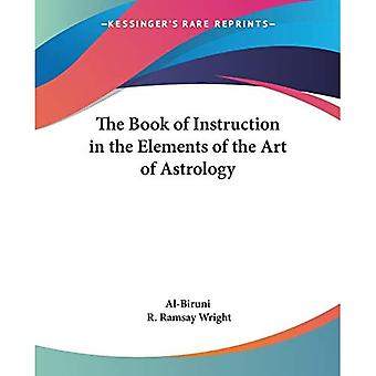 Book Of Instruction In The Elements Of The Art Of Astrology