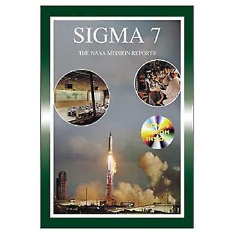 Sigma 7: The NASA Mission Reports (Apogee Books Space)