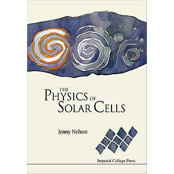 Physics of solar cells the Photons In Electrons Out Series on Properties of Semiconductor Materials