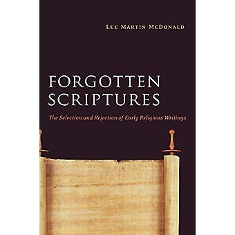 Glemte skrifter - Valg og avvisning av tidlig religiøs