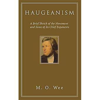 Haugeanism by M O Wee - 9781556356476 Book