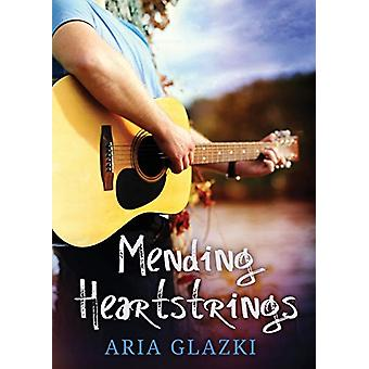 Mending Heartstrings by Aria Glazki - 9781943572045 Book