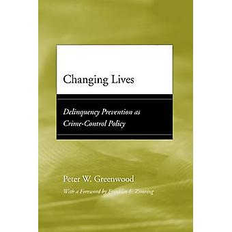 Changing Lives by Peter W. Greenwood