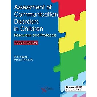 Assessment of Communication Disorders in Children Resources and Protocols