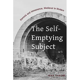 The SelfEmptying Subject by Alex Dubilet