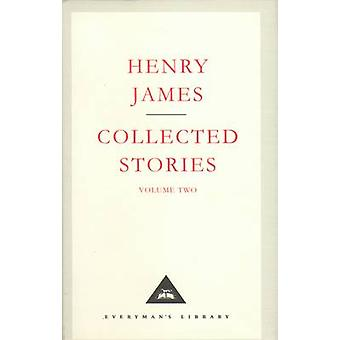 Henry James Collected Stories Vol 2 by Henry James