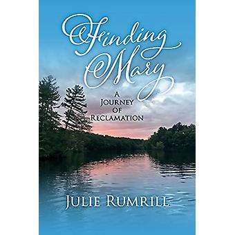 Finding Mary by Julie Rumrill