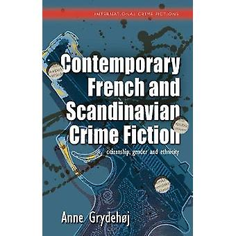 Contemporary French and Scandinavian Crime Fiction