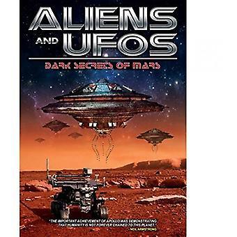 Aliens & Ufos: Dark Secrets of Mars [DVD] USA import