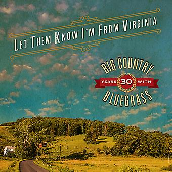 Big Country Bluegrass - Let Them Know I'm From Virginia [CD] USA import