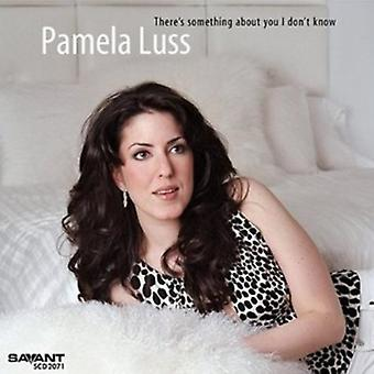 Pamela Luss - There's Something About You I Don't Know [CD] USA import