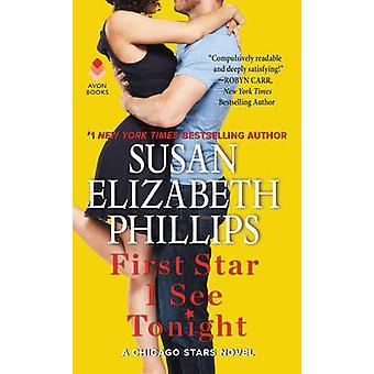 Första stjärnan jag se ikväll - en Chicago stjärnor roman av Susan Elizabeth Ph